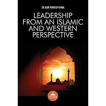 Leadership from an Islamic and Western Perspective by Asan Vernyuy Wi