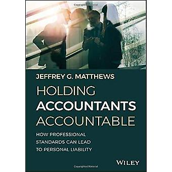 Holding Accountants Accountable - How Professional Standards Can Lead