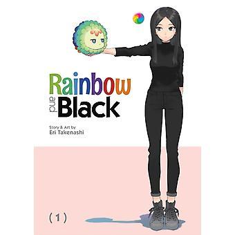 Rainbow and Black Vol. 1 by Takenashi & Eri