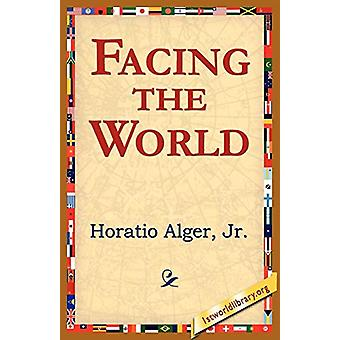 Facing the World by Horatio Alger - 9781421801421 Book