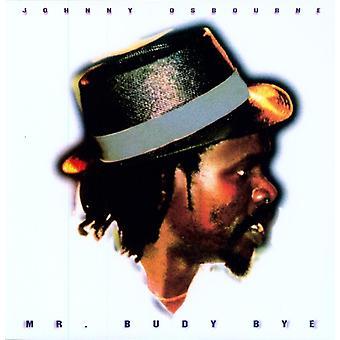 Johnny Osbourne - Mr. Budy Bye [Vinyl] USA import