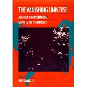 The Vanishing Universe by Edited by Derek McNally