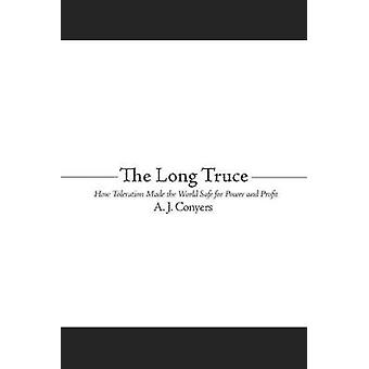 The Long Truce by A. J. Conyers