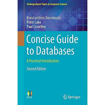 Concise Guide to Databases by Konstantinos DomdouzisPeter LakePaul Crowther