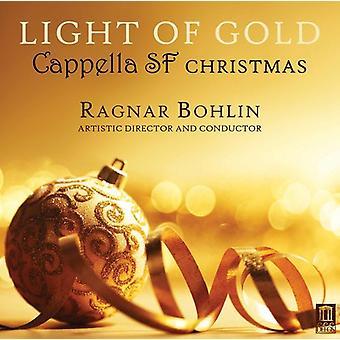 Britten / Cappella Sf / Bohlin - Light of Gold - Cappella Sf Christmas [CD] USA import