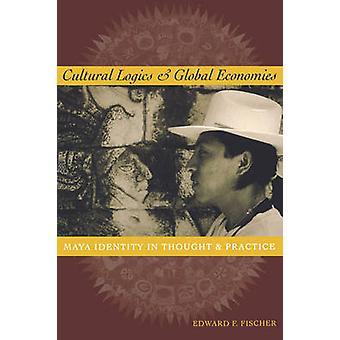 Kulttuurin logiikan ja maailmantalouden - Maya identiteetin ja Pr