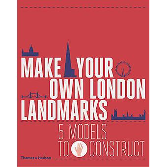 Make Your Own London Landmarks - 5 Models to Construct by Keith Finch