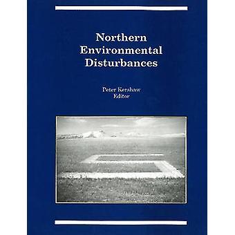 Perturbations environnementales du Nord par g. Peter Kershaw - 97809190586