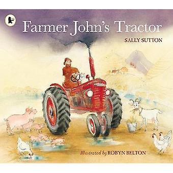 Traktor Farmer John przez Sally Sutton - Robyn Belton - 9781406351873