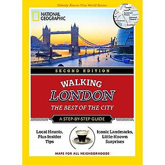National Geographic Walking London - The Best of the City (2nd Revised