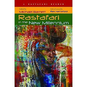 Rastafari w nowym tysiącleciu - czytnik Rastafari przez Michael Barnet