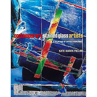 Artistes du vitrail contemporain: Une sélection d'artistes du monde entier