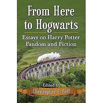 Herfra til Hogwarts: Essays om Harry Potter Fandom og fiktion