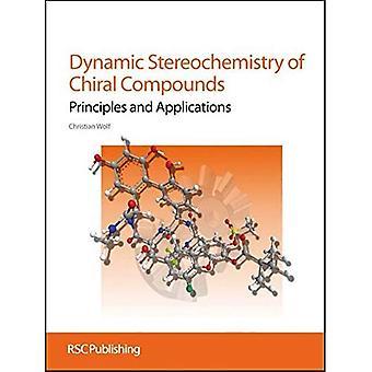 Dynamische stereochemie van chirale verbindingen: principes en toepassingen
