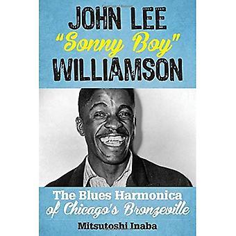 Johnny Lee Sonny Boy Williamsocb (Wurzeln der amerikanischen Musik: Folk, Americana, Blues und Country)