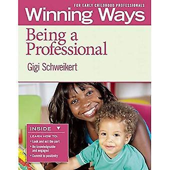 Wordt een Professional: winnende manieren voor vroege kinderjaren Professionals