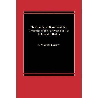 Bancos transnacionais e a dinâmica da dívida externa peruana e inflação por Manuel Uriarte & J