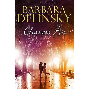 Chances Are by Delinsky & Barbara