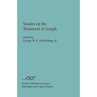 Studies on the Testament of Joseph by Nickelsburg & Jr. George W. E.