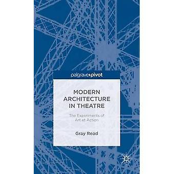 Moderne architectuur in theater de experimenten van Art Et actie door lezen & Gray