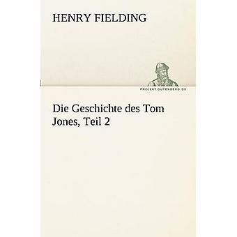 يموت Geschichte Des توم جونز تايل 2 قبل فيلدينغ & هنري