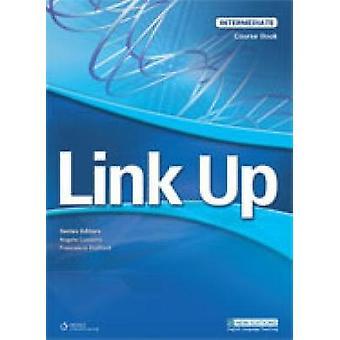 Link Up Intermediate Workbook by Adams & Dorothy