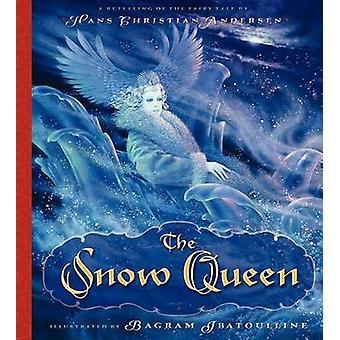 The Snow Queen by Hans Christian Andersen - 9780062209504 Book