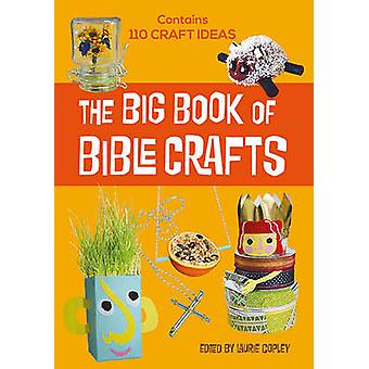 Big Book of Bible Crafts by Laurie Copley - 9780857464958 Book