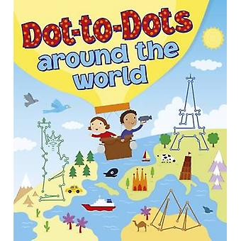 Dot-to-Dots Around the World by Jo Moon - 9781784285357 Book