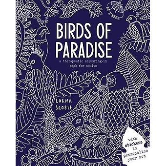 Birds of Paradise by Lorna Scobie - 9781784880569 Book