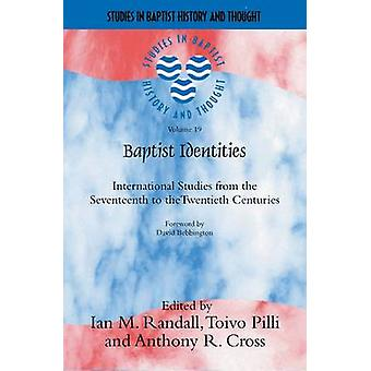 Baptist Identities - International Studies from the 17th to 20th Centu