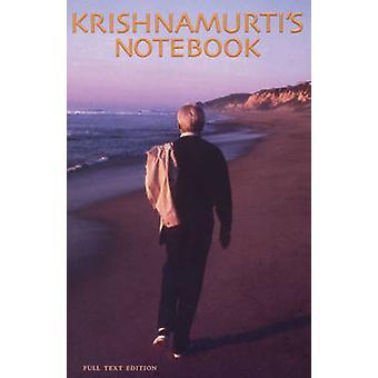 Krishnamurti's Notebook by J. Krishnamurti - 9781888004632 Book
