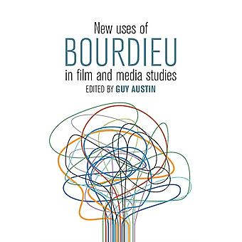 New Uses of Bourdieu in Film and Media Studies by Guy Austin