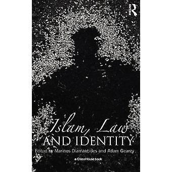 Islam Law and Identity by Diamantides & Marinos