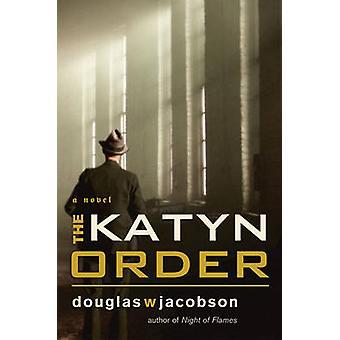 Katyn Order by Douglas W. Jacobson