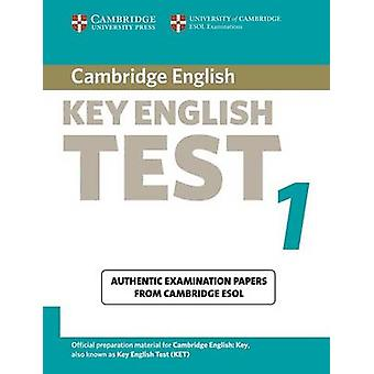 Cambridge Key English Test 1 Students Book Examination Papers from the University of Cambridge ESOL Examinations by Cambridge ESOL
