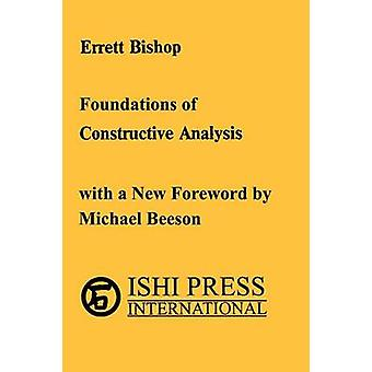 Foundations of Constructive Analysis by Bishop & Errett