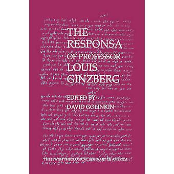 The Responsa of Professor Louis Ginzberg by Golinkin & David