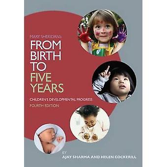 Mary Sheridanin syntymästä viiteen vuoteen - lasten kehityshäiriöitä Pr