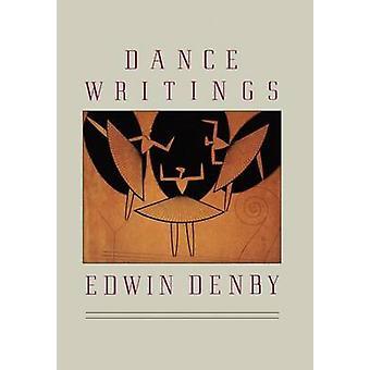 Dance Writings by Denby & Edwin