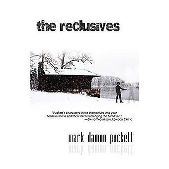 The Reclusives by Puckett & Mark Damon