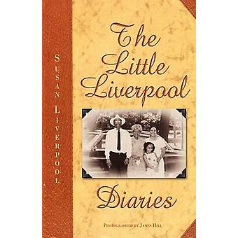 The Little Liverpool Diaries by Liverpool & Susan Diane