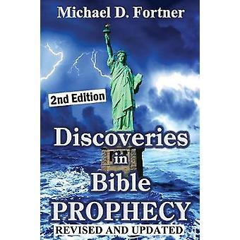 Discoveries in Bible Prophecy 2020 by Fortner & Michael D.