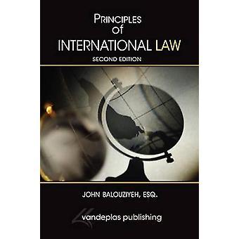 Principles of International Law second edition by Balouziyeh & John