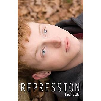 Repression by Fields & L.A.