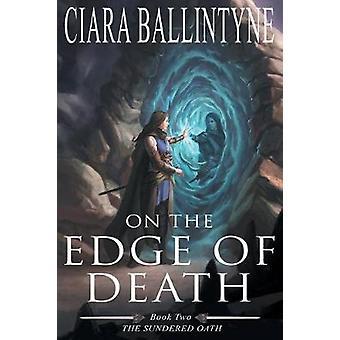 On the Edge of Death by Ballintyne & Ciara