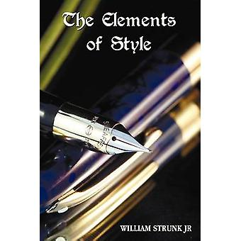 The Elements of Style by Strunk & William & Jr.