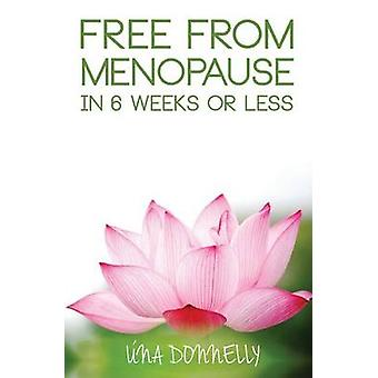 Free From Menopause by Donnelly & Una