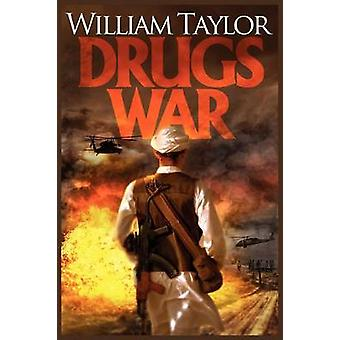 Drugs War by Taylor & William