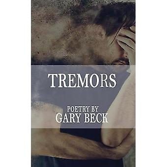 Tremors by Beck & Gary